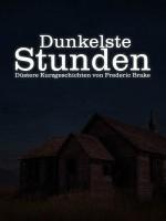 "Buchcover ""Dunkelste Stunden"""
